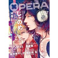 Boys Love (Yaoi) Comics - OPERA (○)OPERA(57) 声) / Hino Yuuhi & Kanbe Yumiya & Nagabe & Okina Jijiko & Furomae Ari