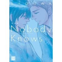 Boys Love (Yaoi) Comics - Hanaoto Comics (新装版)Nobody Knows / SHOOWA) / SHOOWA