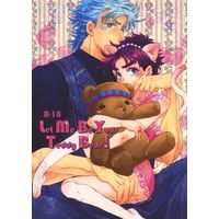 [Boys Love (Yaoi) : R18] Doujinshi - Jojo no Kimyou na Bouken / Caesar x Joseph (Let Me Be Your Teddy Bear) / ときめき★オポッサム(マ。)