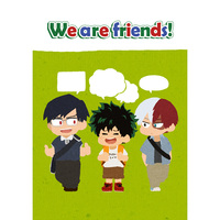 Doujinshi - Novel - My Hero Academia / Midoriya Izuku & Todoroki Shouto & Iida Tenya (We are friends!) / Zono Town
