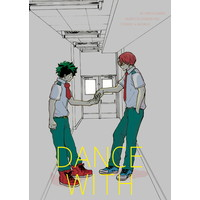 Doujinshi - My Hero Academia / Todoroki Shouto x Midoriya Izuku (DANCE WITH) / みずうみ
