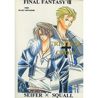Doujinshi - Final Fantasy VIII / Seifer Almasy x Squall Leonhart (CRIMINAL CROSS) / PM EAST
