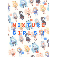 Doujinshi - Illustration book - Anthology - MIXTURE GIRLS!! / taba