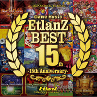 Doujin Music - Game Music EtlanZ BEST -15th Anniversary- / EtlanZ
