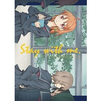 Doujinshi - Love Live! Sunshine!! / Watanabe You & Takami Chika (stay with me) / ぺろり飯。