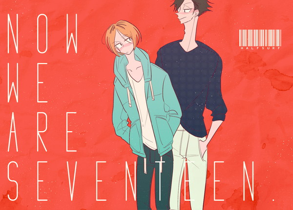 Doujinshi - Haikyuu!! / Kuroo x Kenma (NOW WE ARE SEVENTEEN.) / ハーフサーフ