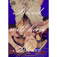 [Boys Love (Yaoi) : R18] Doujinshi - All Series (Jojo) / Dio Brando x Dio Brando (Blood will have Blood) / tkciao
