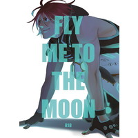 [Boys Love (Yaoi) : R18] Doujinshi - Novel - Yowamushi Pedal / Shinkai x Arakita (FLY ME TO THE MOON) / 重力犬