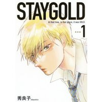 Boys Love (Yaoi) Comics - onBLUE (STAYGOLD 新装版 1 (onBLUEコミックス)) / 秀 良子