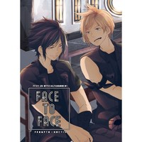 Doujinshi - Final Fantasy Series / Prompto x Noctis (FACE to FACE) / 泣きごと