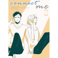Doujinshi - Yuri!!! on Ice / Otabek x Yuri Plisetsky (connect me) / ギヤマン