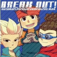 Doujinshi - Inazuma Eleven / Kidou & Gouenji & Endou (BREAK OUT!) / nanogram