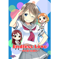 Doujinshi - Love Live! Sunshine!! / Watanabe You (Endless Love〜すれ違った思い〜) / Candy Club