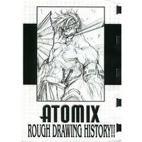 Doujinshi - Illustration book - 【コピー誌】ATOMIX ROUGH DRAWING HISTORY!! / ATOMIC