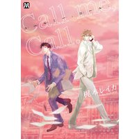 Boys Love (Yaoi) Comics - MARBLE COMICS (Call me,Call. (マーブルコミックス)) / 梶本 レイカ