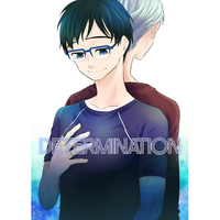 Doujinshi - Yuri!!! on Ice / Victor & Katsuki Yuuri (DETERMINATION) / 寄
