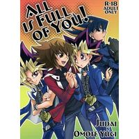 [Boys Love (Yaoi) : R18] Doujinshi - Yu-Gi-Oh! GX / Judai x Yugi (ALL IS FULL OF YOU!) / Densetsu Gaiden