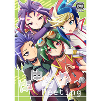 Doujinshi - Yu-Gi-Oh! ARC-V / Yuri & Yuto & Sakaki Yuya (ゆゆゆゆmeeting) / HEATWAVE