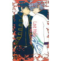 [Boys Love (Yaoi) : R18] Doujinshi - Novel - Omnibus - Gintama / Hijikata x Gintoki (Love Holic~Re:GETUP) / GETUP