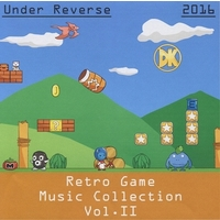 Doujin Music - Retro Game Music Collection Vol.II / Under Reverse / Under Reverse