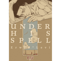 [Boys Love (Yaoi) : R18] Doujinshi - Shingeki no Kyojin / Erwin x Levi (UNDER HIS SPELL) / 閾値8