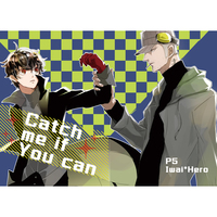Doujinshi - Persona5 / Iwai Munehisa x Protagonist (Persona 5) (Catch me if You can) / HanS,