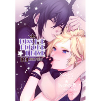 [Boys Love (Yaoi) : R18] Doujinshi - Final Fantasy XV / Noctis x Prompto (Kiss me before I rise) / ますらおじさん