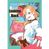 Doujinshi - Compilation - Love Live / Kousaka Honoka (Looking Back) / AYT(あつやきたまご)
