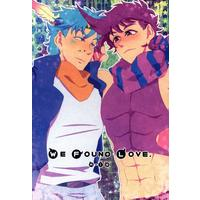 [Boys Love (Yaoi) : R18] Doujinshi - Manga&Novel - Jojo Part 2: Battle Tendency / Caesar x Joseph (WE FOUND LOVE) / あまくちかれーHR