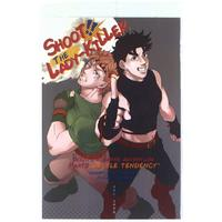 Doujinshi - Jojo Part 2: Battle Tendency / Joseph x Caesar (コマシ イチゲキ SHOOT!! THE LADY-KILLER) / 六畳半