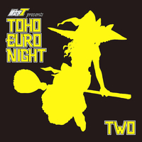 Doujin Music - TOHO EURO NIGHT TWO / CrazyBeats