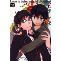 [Boys Love (Yaoi) : R18] Doujinshi - Blue Exorcist / Rin x Yukio (Love is being stupid together) / SSMY