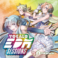 Doujin Music - VOCALO EDM SESSIONS - Polyphonix / ADSRecordings