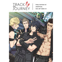 Doujinshi - Illustration book - Final Fantasy XV / Prompto & Ignis & Noctis (TRACK OF JOURNEY) / CloverS