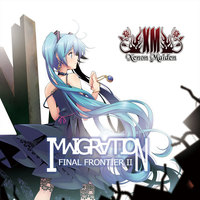Doujin Music - IMMIGRATION -Final Frontier II- / XM -Xenon Maiden-