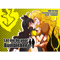 Doujinshi - RWBY / Yang Xiao Long & Blake Belladonna (Let me be your Bumblebee) / つんぶくつ
