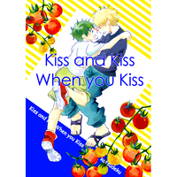 Doujinshi - My Hero Academia / Bakugou Katsuki & Midoriya Izuku (kiss and kiss whent you kiss) / Dragonfly