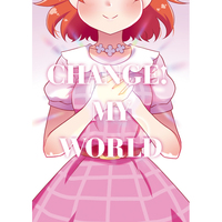 Doujinshi - Illustration book - Kaitou Saint Tail / Manaka Lala & Cure Flora (CHANGE! MY WORLD) / ハイジェット