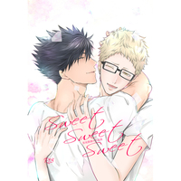 [Boys Love (Yaoi) : R18] Doujinshi - Haikyuu!! / Kuroo x Tsukishima (Sweet Sweet Sweet) / even if