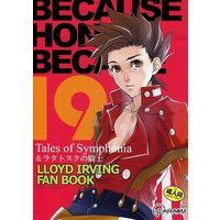 [Boys Love (Yaoi) : R18] Doujinshi - Tales of Symphonia / Zelos x Lloyd (BECAUSE HONEY BECAME 19) / GARAM