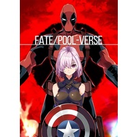Doujinshi - Fate/Grand Order / Deadpool & Mash Kyrielight (Fate/POOL-VERSE) / かなめや街道