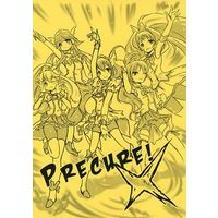 Doujinshi - Novel - Smile PreCure! (PRECURE!) / 作者は病気