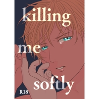 [Boys Love (Yaoi) : R18] Doujinshi - Novel - Meitantei Conan / Akai x Amuro (killing me softly) / おもち