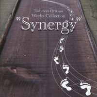"Doujin Music - Toshinori Orikura Works Collection ""Synergy"" / AYUMI ONE. / AYUMI ONE."