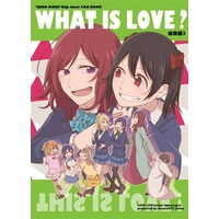 Doujinshi - Compilation - Love Live / Kotori & Maki & Umi & Nico (WHAT IS LOVE?) / アンコール62℃