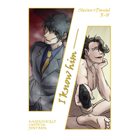 [Boys Love (Yaoi) : R18] Doujinshi - Novel - Blood Blockade Battlefront / Steven A Starphase x Daniel Law (I know him—) / 猪突 カセキサイELF