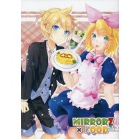 Doujinshi - Illustration book - VOCALOID / Rin & Len (MIRRORZ×FOODZ) / つきねこ(つきもこ/ガラスの猫)