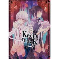 Doujinshi - K (K Project) / Kuro x Shiro (Keep track of・・・?) / jiabolong