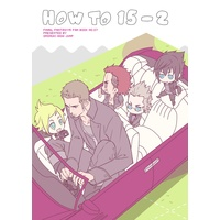 Doujinshi - Final Fantasy XV (HOW TO 15-2) / Omomuki High Jump