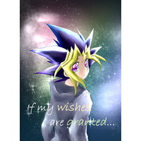 Doujinshi - Omnibus - Yu-Gi-Oh! / Yami Yugi x Muto Yugi (If my wishes are granted) / Cotton Candy